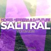 Moises Herrera  Dj Future - Salitral(A - Dony Remix) (Available on October 31st)