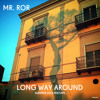Long Way Around (PREVIEW)