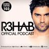 R3HAB - I NEED R3HAB 103 (Including Guestmix GlowInTheDark)