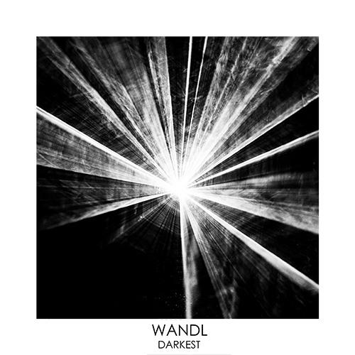 Wandl - Darkest [Free Download]