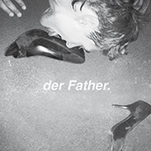 Der Father / Broken Love