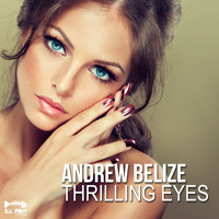 Andrew Belize - Thrilling Eyes