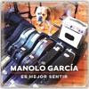 Cuña Promo Cadena Dial Es Mejor Sentir Manolo García
