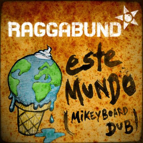 Este Mundo (Mikeyboard Dub) Free DL