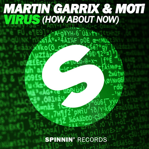 Download Martin Garrix & MOTi - Virus (How About Now) [OUT NOW]