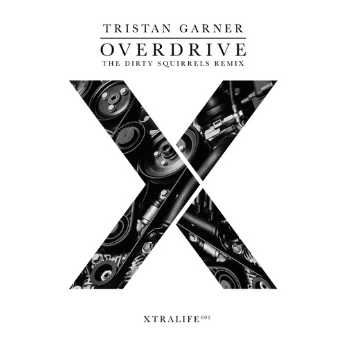 Tristan Garner - Overdrive (The Dirty Squirrels Remix)(Preview)