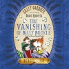 THE VANISHING OF BILLY BUCKLE by Sally Gardner, read by Simon Russell Beale