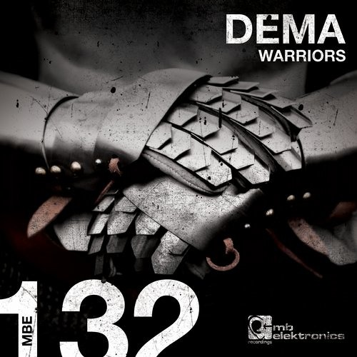 Dema - Warriors EP [Mb Elektronics]