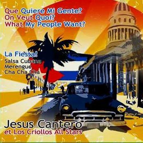 JESUS CANTERO ET LOS CRIOLLOS ALL STARS - NEW CUBAN MUSIC - SALSA