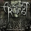 09. Our Endless War - August Ruins