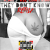 They Don't Know Remix B Bet Ft. Relly Rel & Cooly Kidd