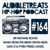 Audible Treats Hip Hop Podcast 164