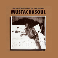 Thes One – Mustache Soul (2007)