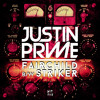 Justin Prime - Striker (Available October 7th)