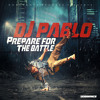 DJ Pablo - Album Medley - Prepare For The Battle mp3