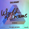 Galavant ft. Mary Jane Smith - World Of Dreams (5 & A Dime Remix)