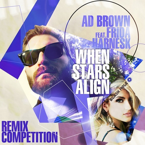 Ad Brown ft Frida Harnesk - When Stars Align (Markus Hakala Remix)