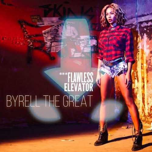 Byrell The Great - Flawless Elevator