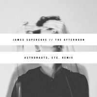 James Supercave The Afternoon (Astronauts, etc. Remix) Artwork