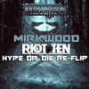 Lumberjvck - Mirkwood (Riot Ten's HYPE or DIE Re-Flip)