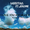 I Give You My Heart(ft.Jerome)Michael W.Smith Cover