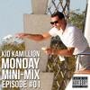 MONDAY MINI-MIX - Episode 01
