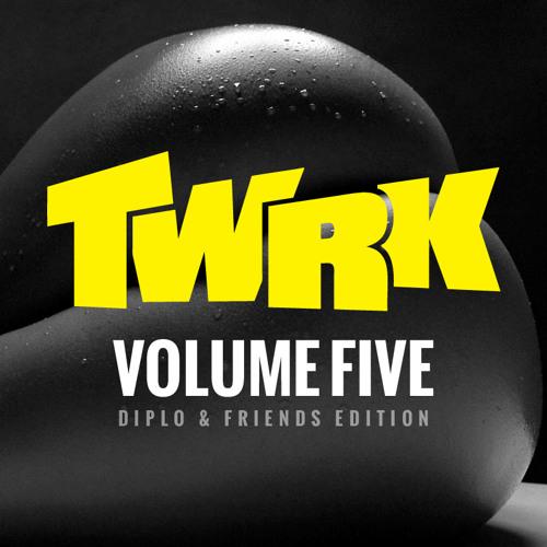 T/W/R/K - VOLUME FIVE (Diplo & Friends Edition)
