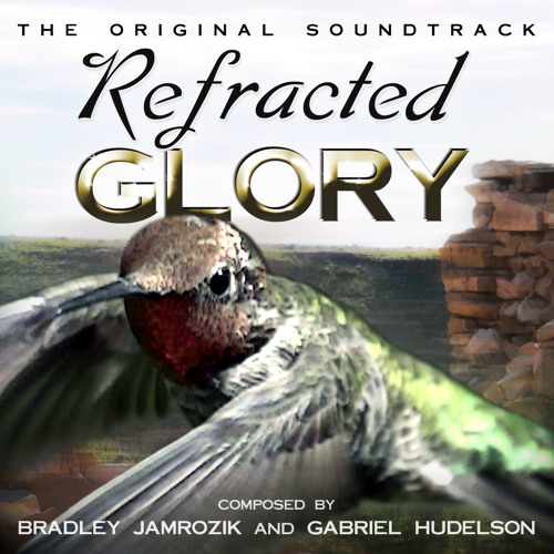 Refracted Glory (The Original Soundtrack)