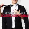 Regulo caro - Soltero Disponible 2014 Portada del disco