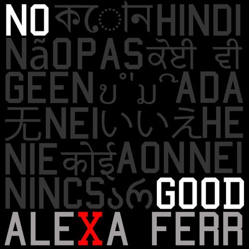 Alexa Ferr - No Good (Prod. The Invaders)