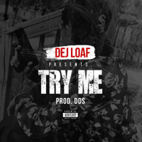 DEJ LOAF - TRY ME (INSTRUMENTAL)