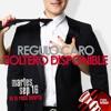 Regulo Caro - Soltero Disponible [2014] Portada del disco