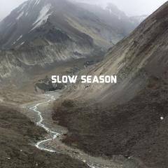 Slow Season - Sixty Eight