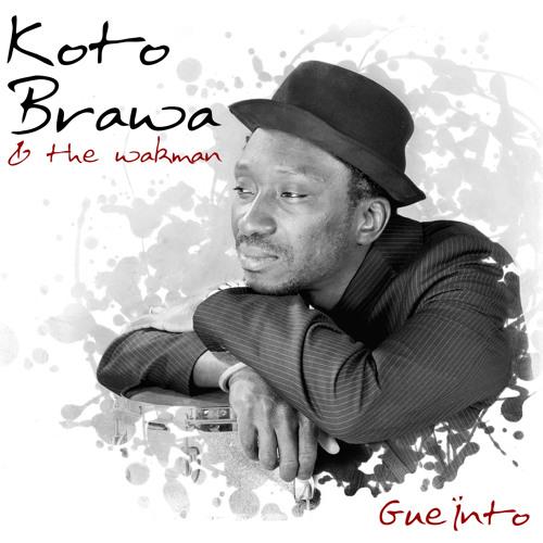 KOTO BRAWA & The Wakman - Gueïnto