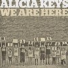 Download We Are Here - Alicia Keys Acoustic Mp3