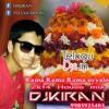 Rama Rama Rama Uyyalo Houze 2014 Dj Mix By Djkiran