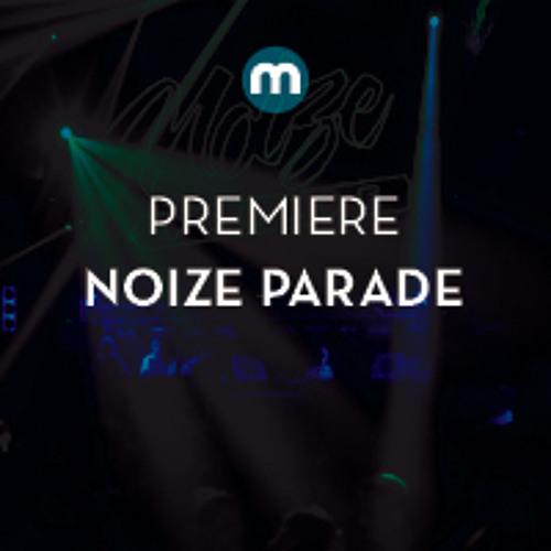 Premiere: Noize Parade feat Rashelle 'Dangerous'