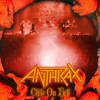 ANTHRAX - A Skeleton In The Closet (Live In Chile)