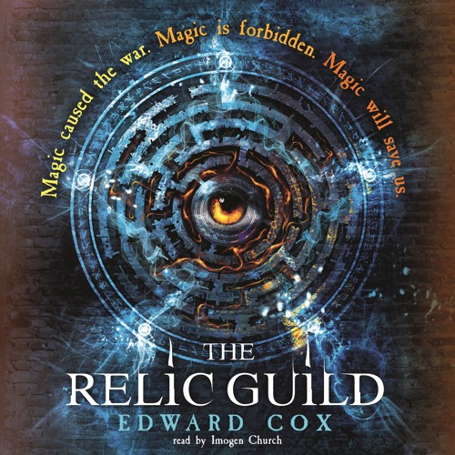 HEMLOCK, a prelude to THE RELIC GUILD by Edward Cox, read by Imogen Church