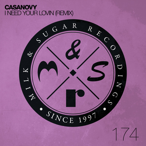 Casanovy - I Need Your Lovin' (Oliver Schories Remix)   Preview