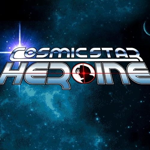 Cosmic Star Heroine - Title Theme  Preview [WIP] (For Kickstarter)