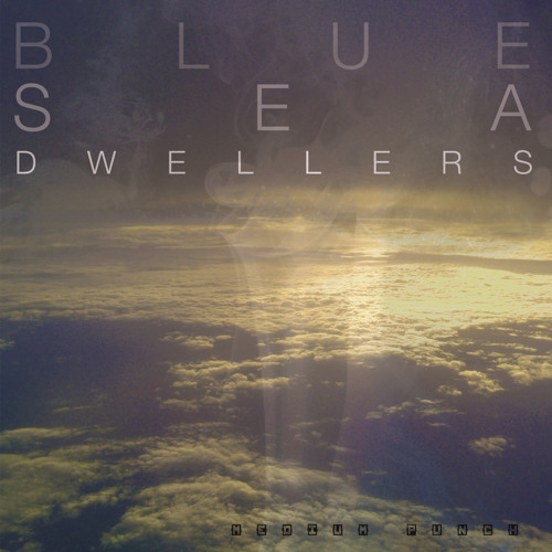 Blue Sea Dwellers (feat. Matt On The Moon)