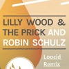 Lilly Wood & The Prick and Robin Schulz - Prayer In C (Loocid Remix) FREE DOWNLOAD