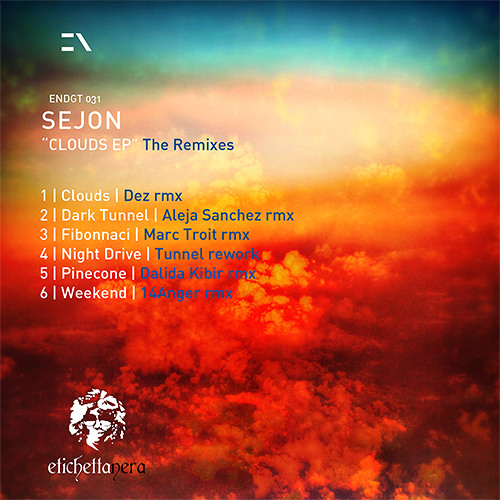 endgt031 - sejon - clouds ep the remixes - etichetta nera