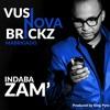 Vusi Nova & Brickz - Indaba Zam'