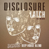 Disclosure Ft Sam Smith X Deorro X Drop Dopers- Latch Yee (Donkis Deep House Blend)