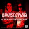 R3HAB & NERVO & UMMET OZCAN - REVOLUTION(DJ ROKO & SYNTHETICSAX REMIX)