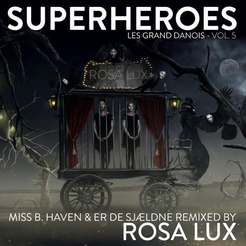 Rosa Lux & Miss B. Haven - Læg Dig Ind Under Himlen (Rosa Lux Stålblankt Remix)