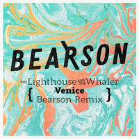 The Lighthouse And The Whaler - Venice (Bearson Remix)