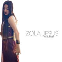 Zola Jesus Go (Blank Sea) Artwork